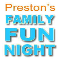 Preston's Family Fun Night