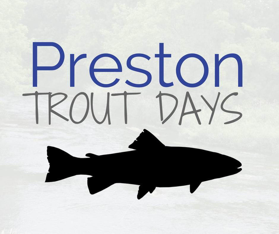 Preston Trout Days @ City of Preston, MN