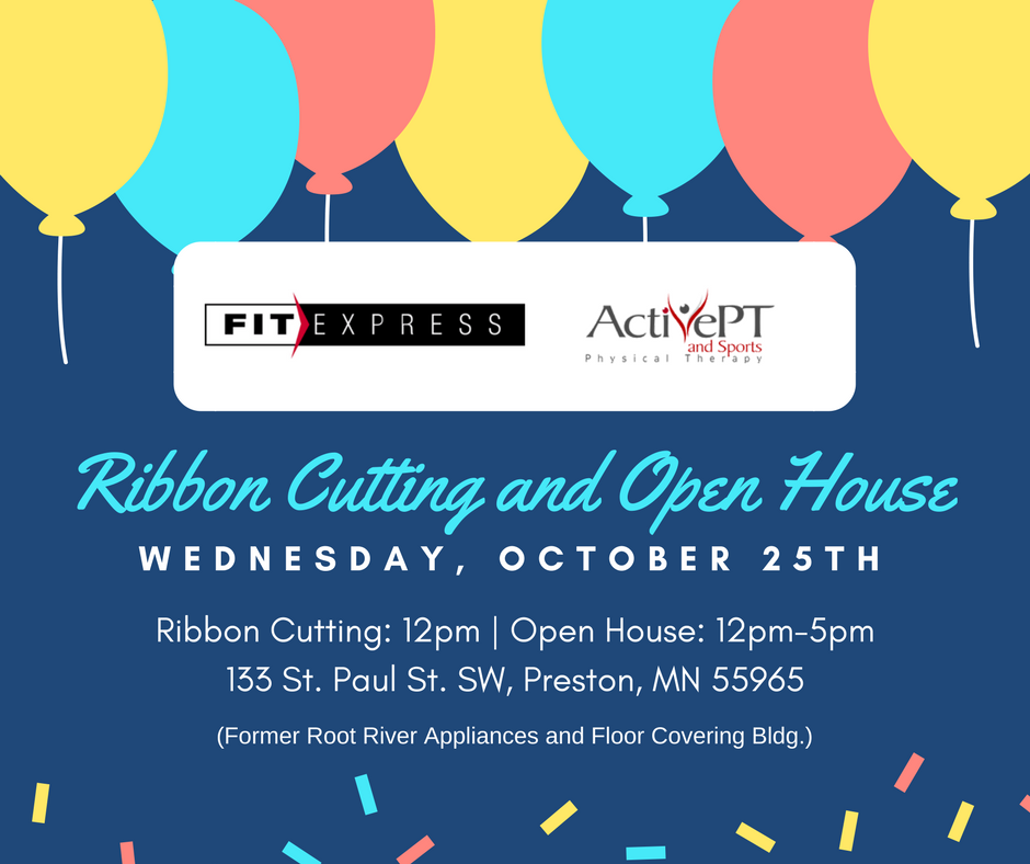 Fit Express and ActivePT Open House and Ribbon Cutting @ Preston | Minnesota | United States