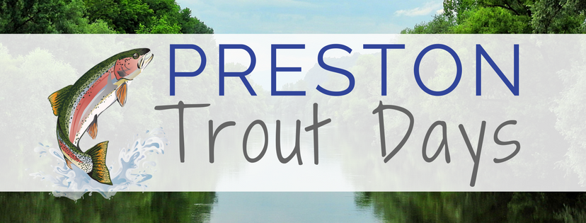 Preston Trout Days @ City of Preston, MN