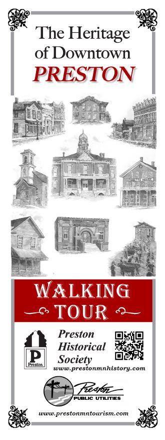 Preston, Minnesota - Preston Historical Society - Downtown Walking Tour